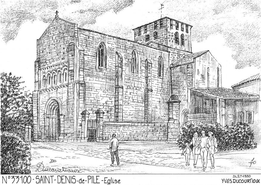 Cartes postales de st denis de pile 33 gironde yves for Saint denis de pile 33